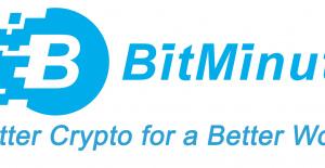 BitMinutes célèbre ses offres récentes,...